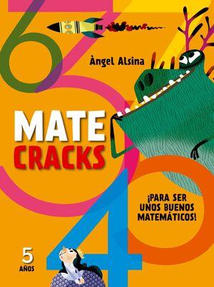 MATECRACKS PARA SER UNOS BUENOS MATEMATICOS 5 AÑOS