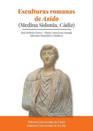 ESCULTURAS ROMANAS DE ASIDO (MEDINA SIDONIA, CADIZ)