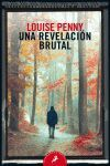 UNA REVELACIÓN BRUTAL (INSPECTOR ARMAND GAMACHE 5) LB