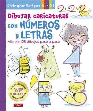 DIBUJAR CARICATURAS CON NÚMEROS Y LETRAS
