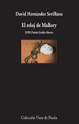EL RELOJ DE MALLORY (XVIII PREMIO EMILIO ALARCOS)