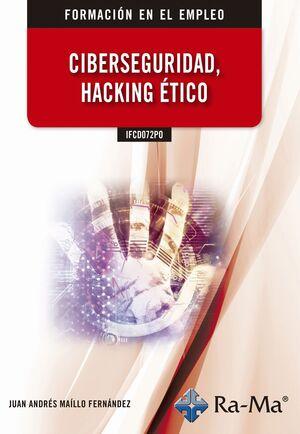 IFCD072PO CIBERSEGURIDAD, HACKING ÉTICO