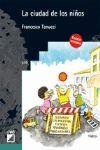 LA CIUDAD DE LOS NIÑOS (EDICION REVISADA)