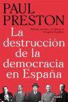 DESTRUCCION DE LA DEMOCRACIA EN ESPAÑA