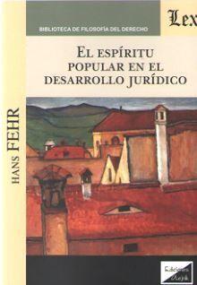 ESPIRITU POPULAR EN EL DESARROLLO JURIDICO, EL
