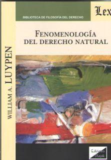 FENOMENOLOGIA DEL DERECHO NATURAL