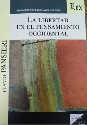LIBERTAD EN EL PENSAMIENTO OCCIDENTAL, LA